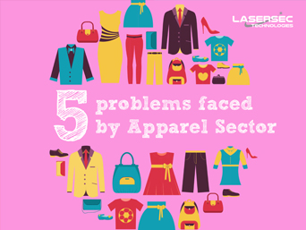 5 problems faced by Apparel Sector