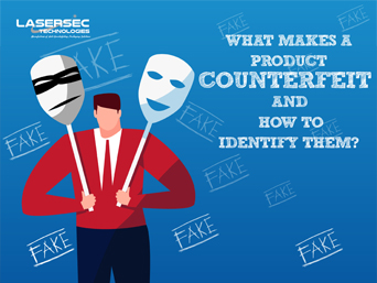What-Makes-A-Product-Counterfeit-&-How-To-Identify-Them