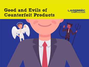 Good and Evils of Counterfeit Products